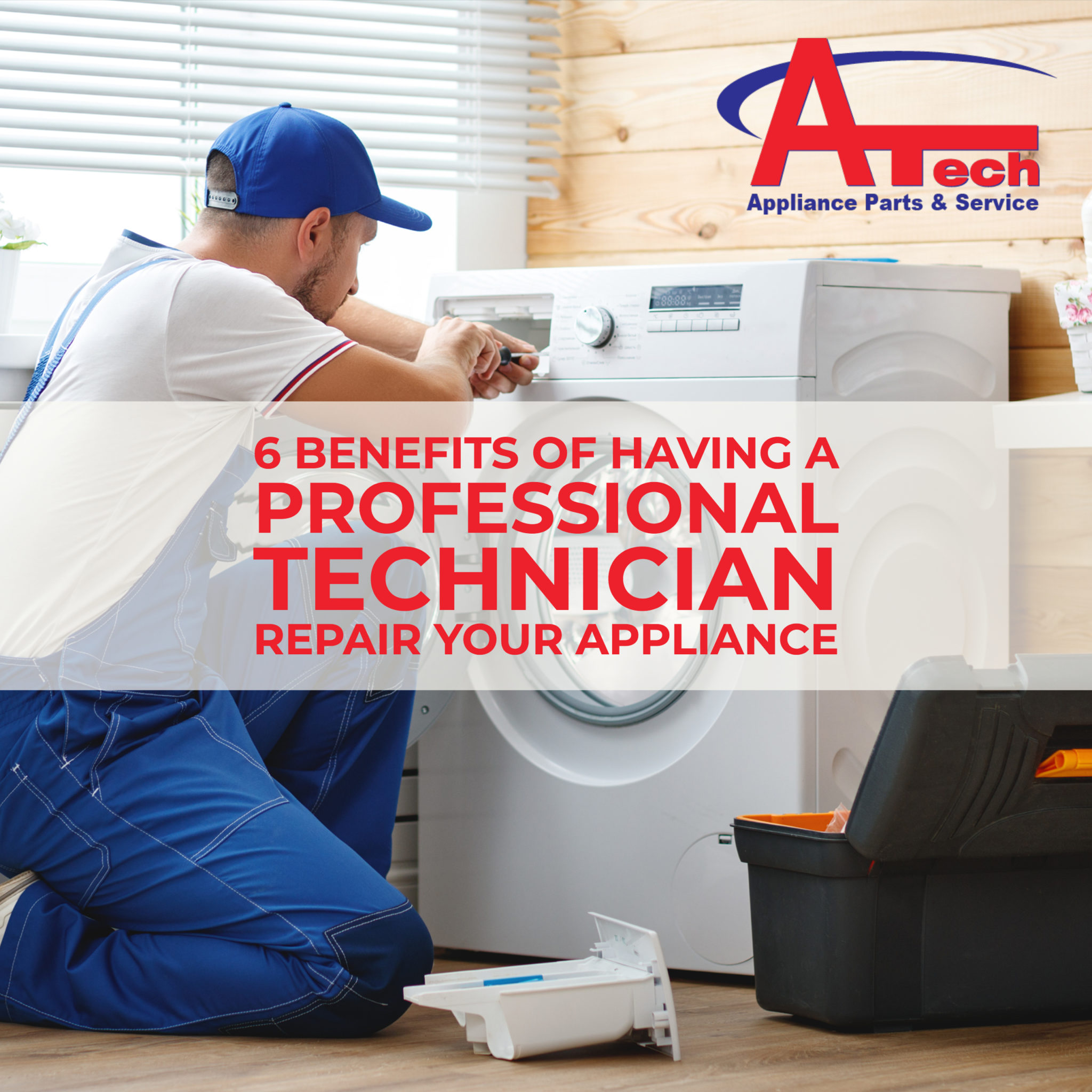 6 benefits of having a professional technician repair your appliance