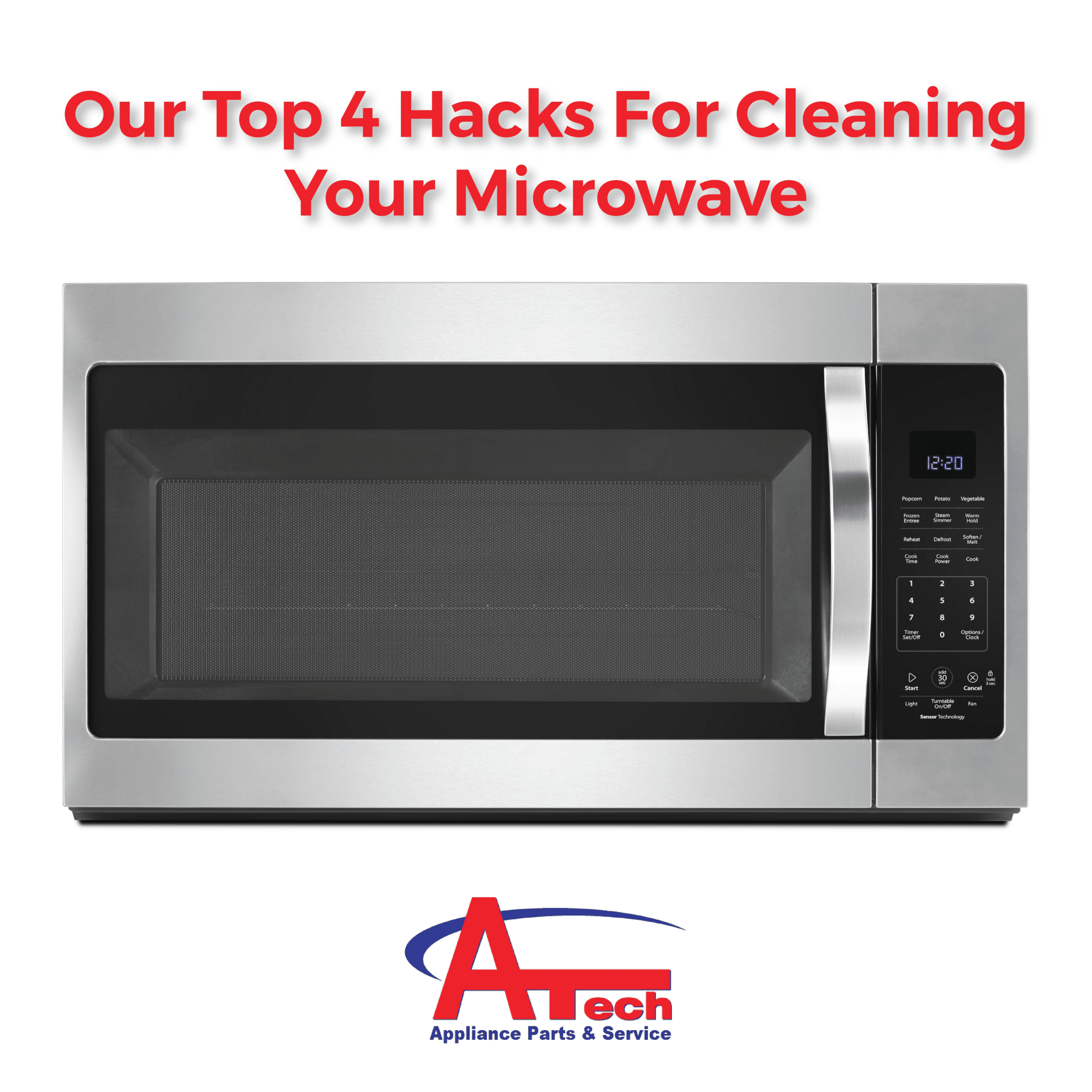 Our Top 4 Hacks For Cleaning Your Microwave A Tech Liance
